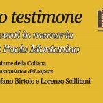 Il Giusto testimone. Studi e interventi in memoria di F.P. Montanino – Foggia 19/11/2016. VIDEO