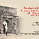 La Breccia di Porta Pia. Convegno Internazionale di Studio nel 150° Anniversario