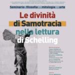 Le divinità di Samotracia nella lettura di Schelling. Seminario di filosofia della mitologia e dell'arte – 29/04/2021